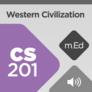 Mobile Ed: CS201 Western Civilization: Greeks to Aquinas (audio)