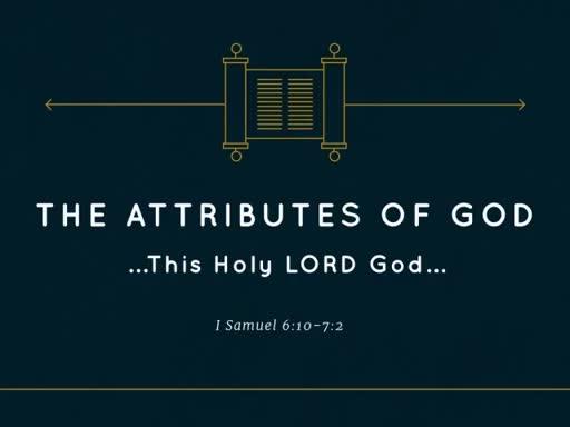 Apr 8st , 2018 AM Pastor Jackson The Attributes of God