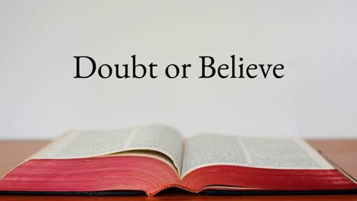 Doubt of Beleive