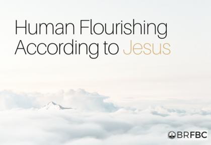 Matthew 6:1-6;16-18 | Human Flourishing | Performance