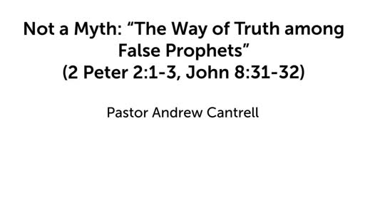 """Not a Myth: """"The Way of Truth among False Prophets"""""""