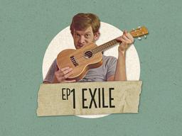 Episode 1 - Exile