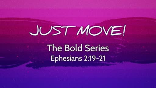 Bold Series: Just Move!