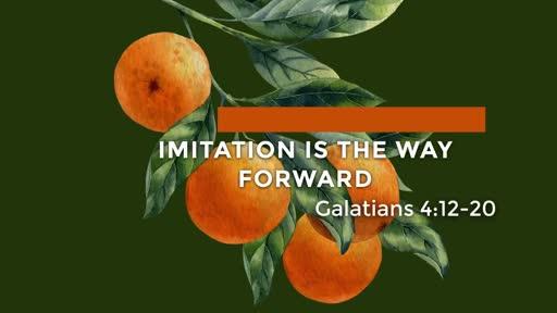 Galatians - Week 16 - 4:12-20
