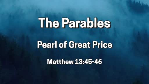 Parables: Pearl of Great Price