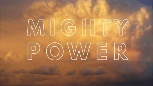 040818 Mighty Power 1