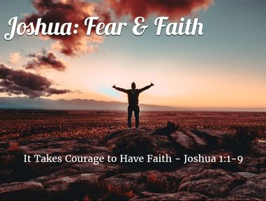 It Takes Courage to Have Faith