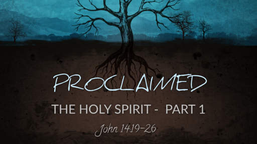 The Holy Spirit, Part 1