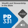 Mobile Ed: PD331 Wealth and Stewardship in the Bible: A Practical Guide (audio)
