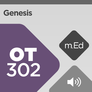 Mobile Ed: OT302 Book Study: Genesis (audio)