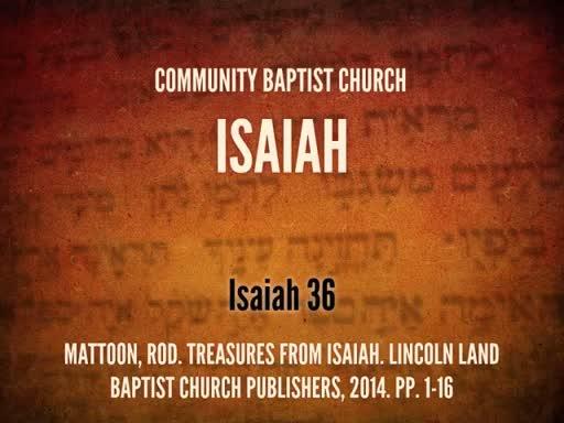 April 11, 2018 Wednesday Isaiah 36