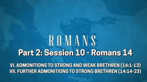 Romans - Part 2: Session 10 (14:1-23)