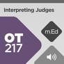 Mobile Ed: OT217 Interpreting Judges (audio)