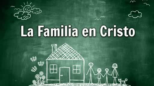 La Familia en Cristo