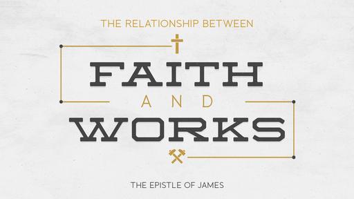 A Working Faith Part 2