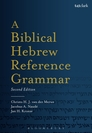 A Biblical Hebrew Reference Grammar, Second Edition