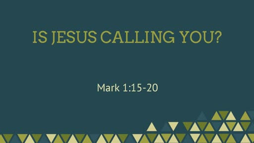 Is Jesus Calling You?