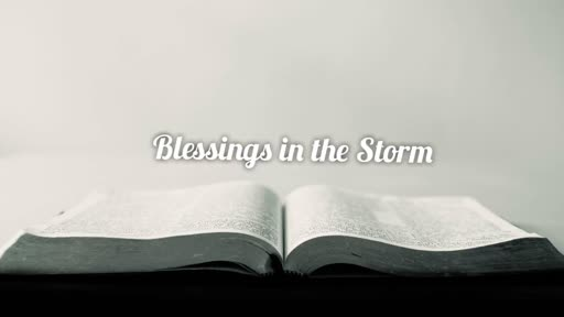 Blessings in the Storm