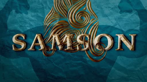 Samson: The Juvenile Delinquent Judge