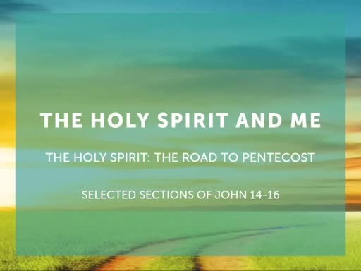 The Holy Spirit and Me
