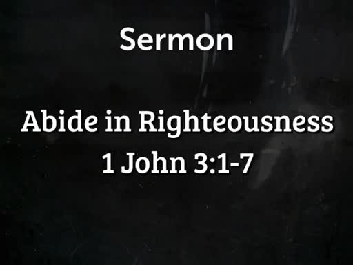 Abide in Righteousness