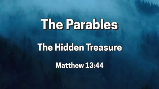 Parables: The Hidden Treasure