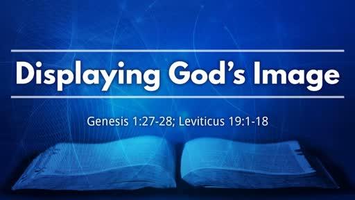 Displaying God's Image