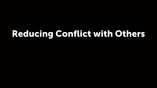 Reducing Conflict with Others