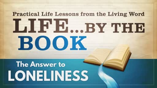 2018-04-18 - Life by the Book #5 - Loneliness (TM)