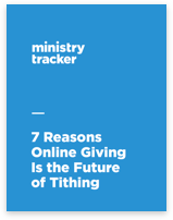 7 Reasons Online Giving Is the Future of Tithing