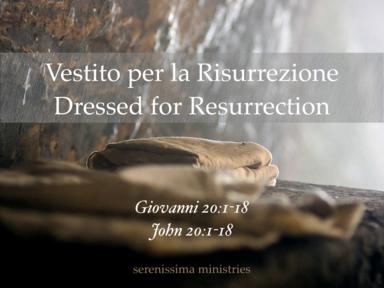 Dressed for Resurrection