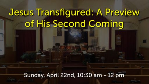 Jesus Transfigured: A Preview of His Second Coming