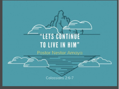 April 22, 2018 - Let's Continue To Live In Him