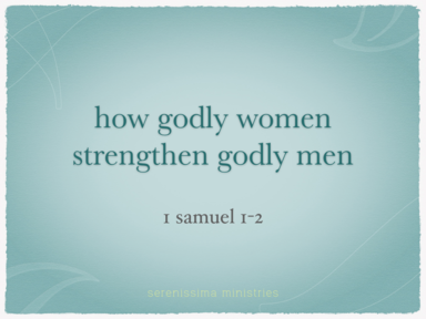 How godly women strengthen godly men