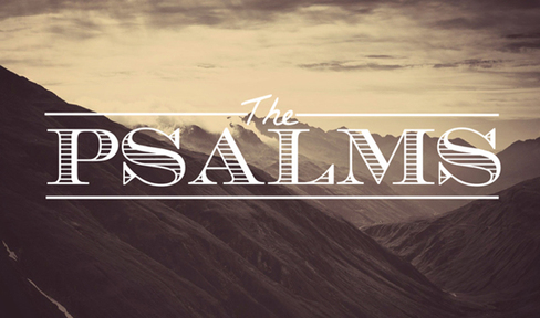Psalm 63 - 21st May