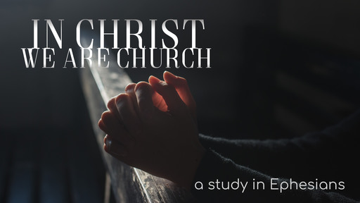Ephesians 2: made alive in Christ