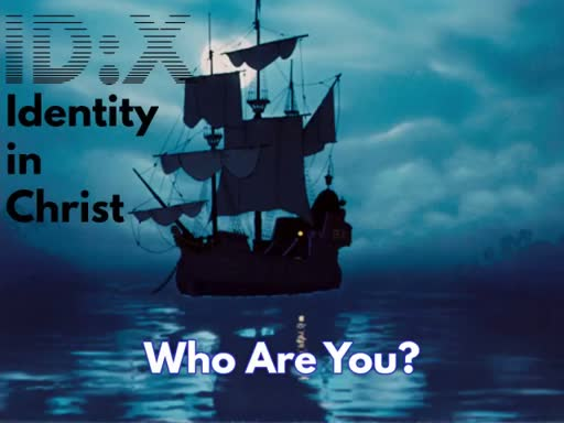 ID:X - Identity In Christ