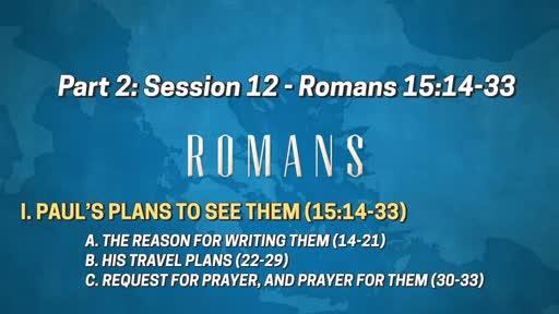 Romans - Part 2: Session 12 (15:14-33)