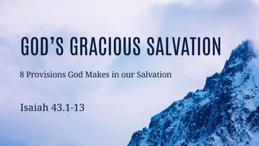 God's Gracious Salvation