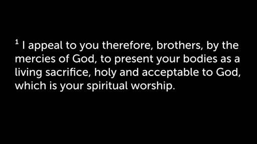 April 22, 2018, Romans 12:1-8