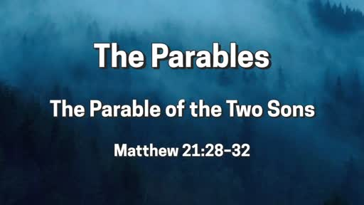 Parables: The Two Sons