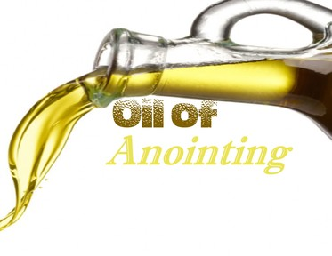 The Oil of Anointing