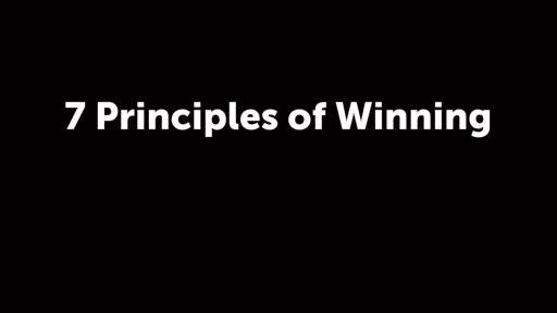 7 Principles of Winning