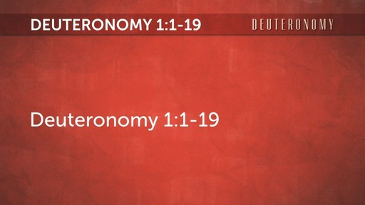 Deuteronomy Chapter 1:1-19