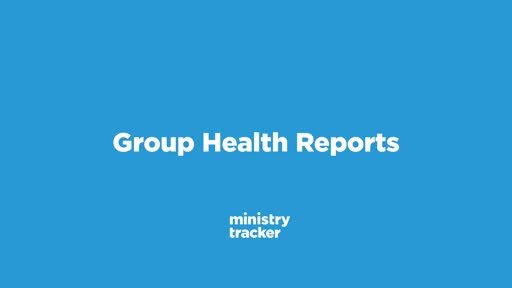 Group Health Reports