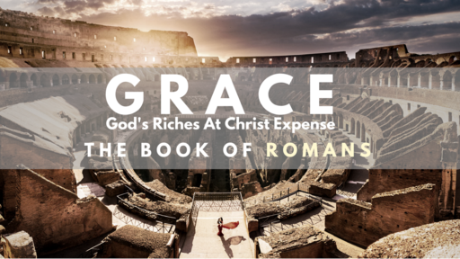 GRACE - God's Riches At Christ's Expense