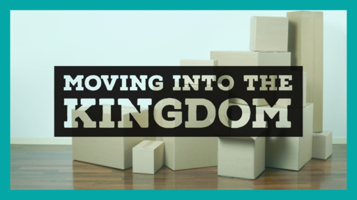4/29/2018 - Moving Into The Kingdom- Pastor Dathan Herring