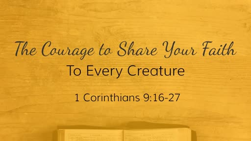The Courage to Share Your Faith