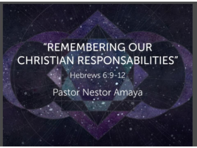 April 29, 2018 - Remembering Our Christian Responsabilities