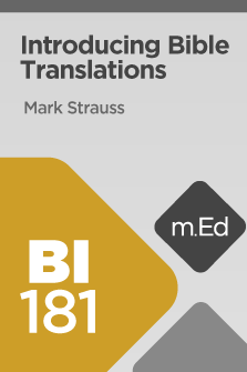 BI181 Introducing Bible Translations (Course Overview)